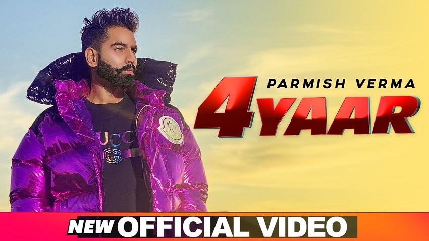 4 yaar parmish verma,parmish verma new song,parmish verma,parmish verma songs