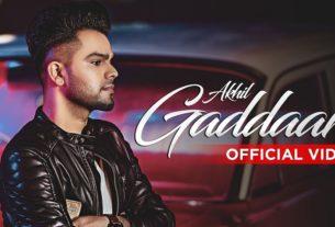 Gaddaar Song By Akhil