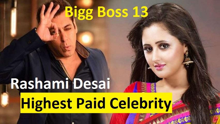 Bigg Boss 13 Rashami Desai Is The Highest Paid Contestant