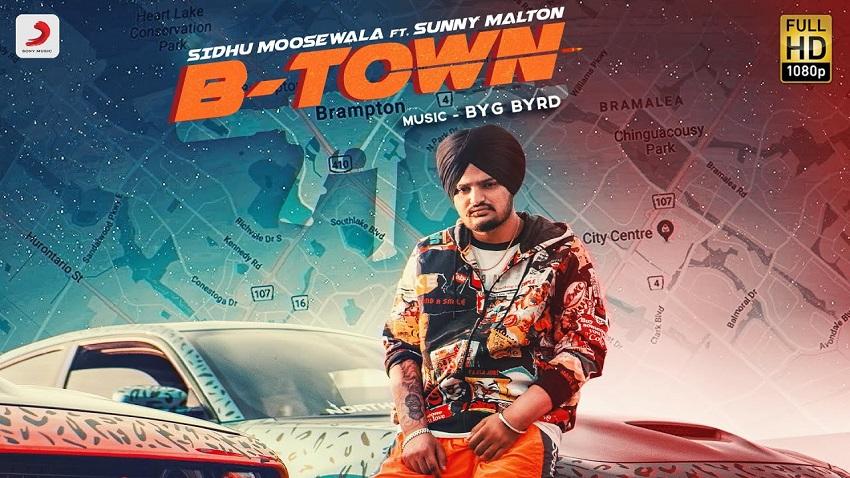 B town Song Sidhu Moose wala