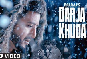 Darja Khuda Full Song Balraj