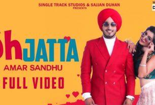 Oh Jatta Song Amar Sandhu