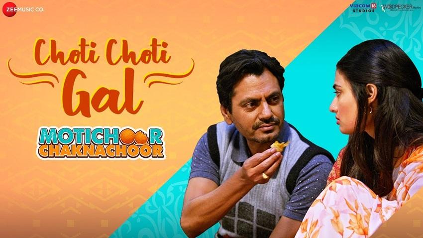 choti Choti Gal Song Motichoor Chaknachoor Movie 2019