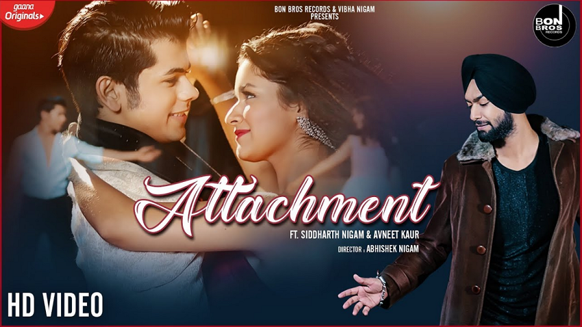 Attachment song Siddharth Nigam Avneet Kaur