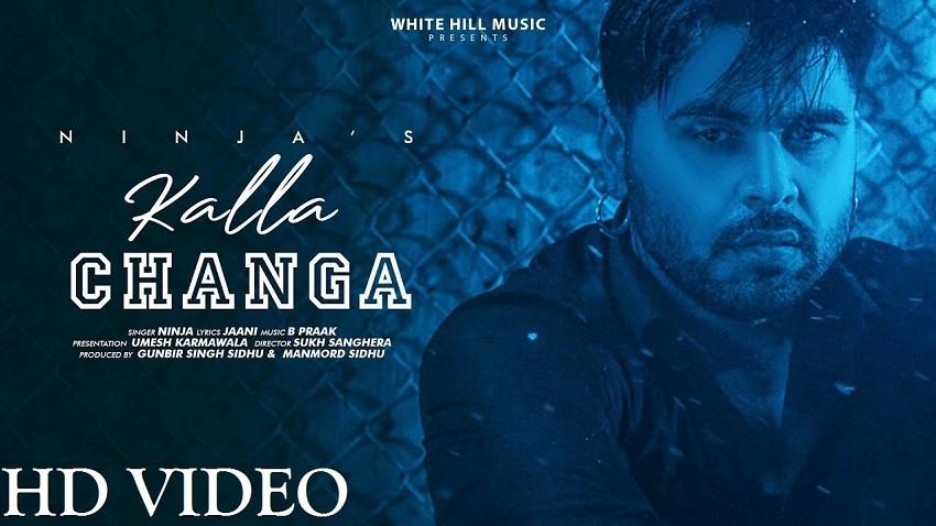 Kalla Changa song Ninja