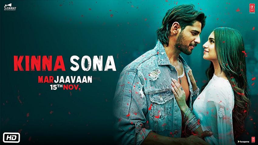 Kinna Sona Song Marjaavaan Movie 2019