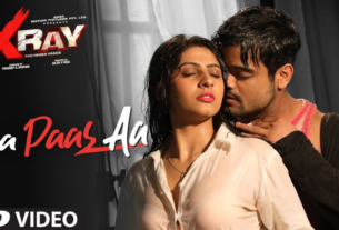 aa paas aa full song and lyrics x ray movie 2019
