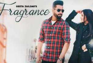 fragrance full song lyrics geeta zaildar