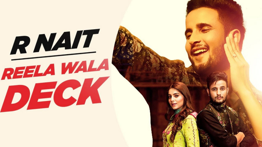 reela wala deck full song and lyrics by r nait