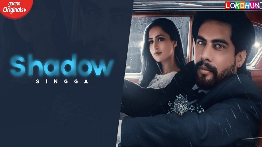 shadow full song and lyrics by singga