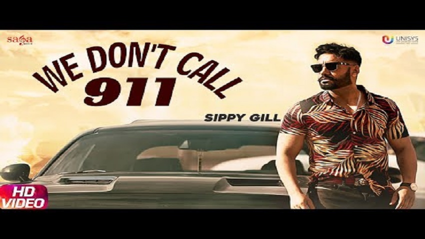 we don't call 911 song lyrics by sippy gill