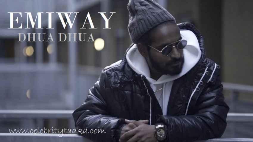 EMIWAY SONG DHUA DHUA