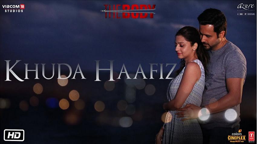 Khuda Haafiz Full song and Lyrics The Body