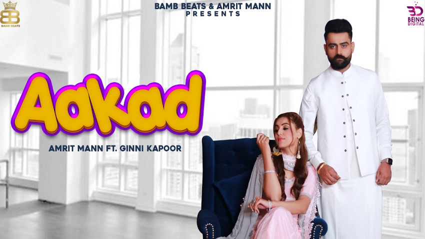 aakad full song and lyrics amrit maan ft ginni kapoor