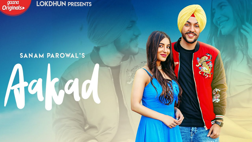 aakad full song and lyrics sanam parowal ft nikki kaur