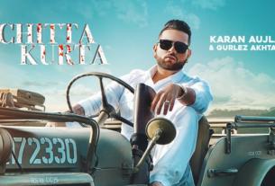chitta kurta song lyrics karan aujla gurlez akhtar