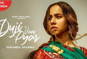 duji vaar pyar full song and lyrics sunanda sharma