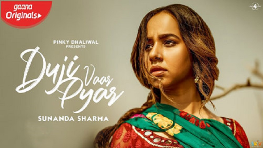 duji vaar pyar full song and lyrics sunanda sharma