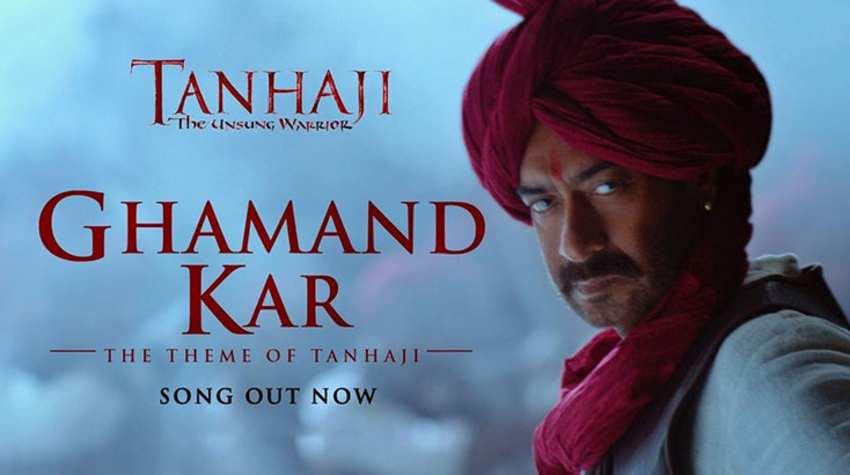 ghamand kar song tanhaji movie ajay devgn