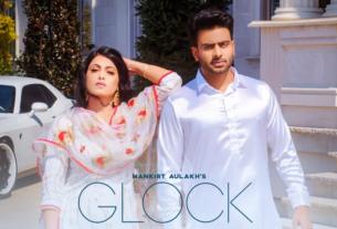 glock full song and lyrics by makirt aulakh