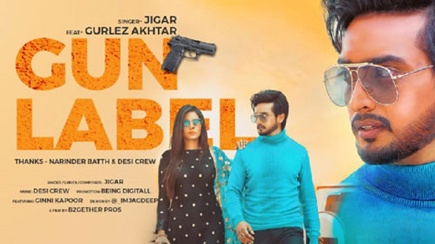 gun label song jigar ft gurlez akhtar