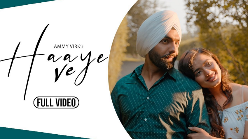 haaye ve full song and lyrics by Ammy Virk