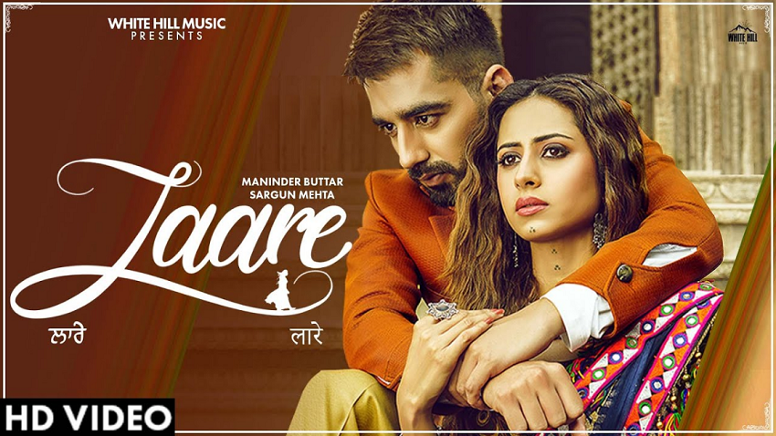 laare full song and lyrics maninder bhuttar sargun mehta