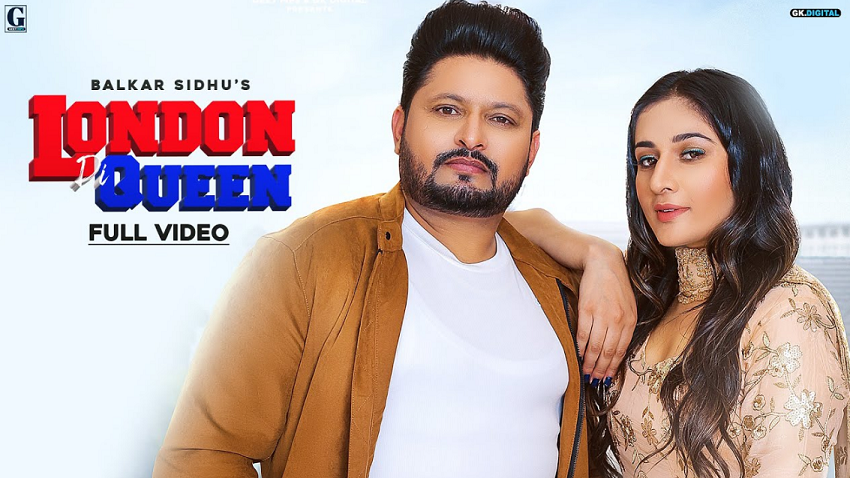 london di queen full song and lyrics balkar sidhu and gurlez akhtar