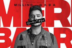 meri baari song and lyrics Millind Gaba