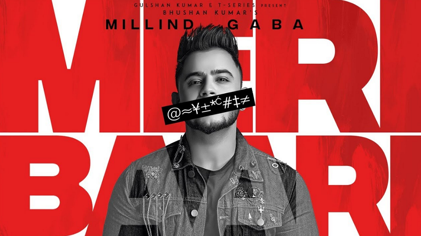 meri baari song and lyrics Millind Gaba