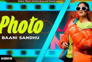 photo full song lyrics by baani sandhu