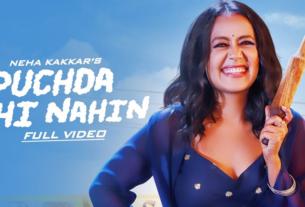 puchda hi nahi full song lyrics neha kakkar rohit khandelwal