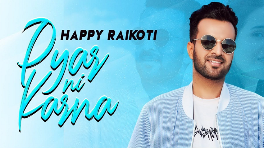 pyar ni karna full song lyrics by happy raikoti