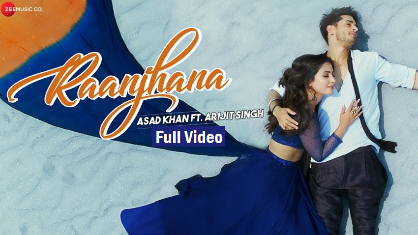raanjhana full song and lyrics arijit singh hina khan priyank sharma