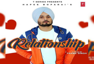 relationship full song and lyrics hapee boparai