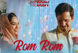 rom rom song lyrics from movie the body emraan hashmi
