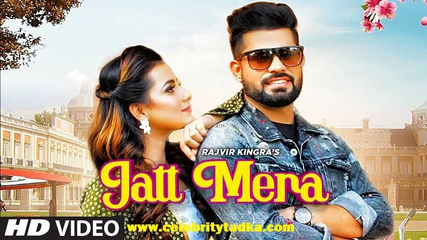 jatt mera song rajvir kingra