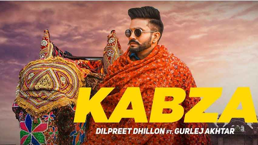 kabza song dilpreet dhillon