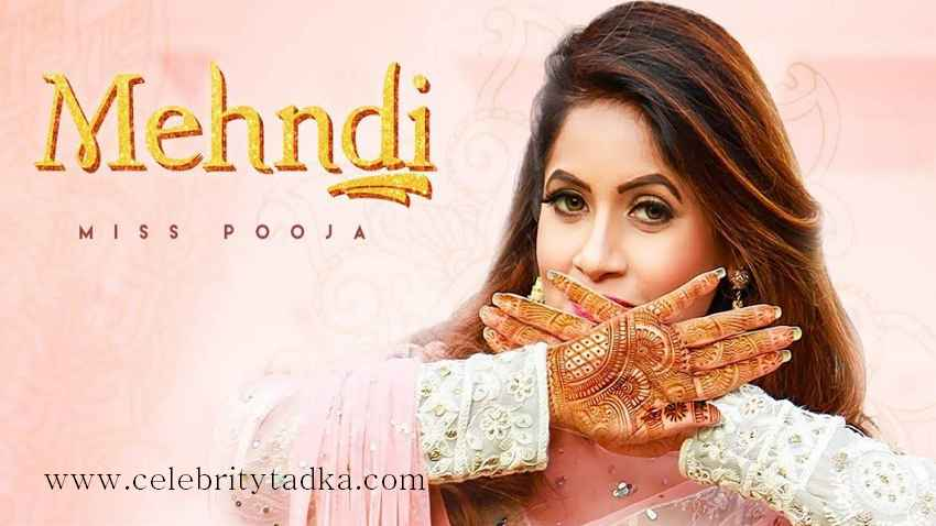mehndi song by miss pooja