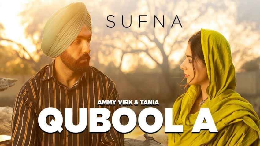 qubool a song sufna ammy virk