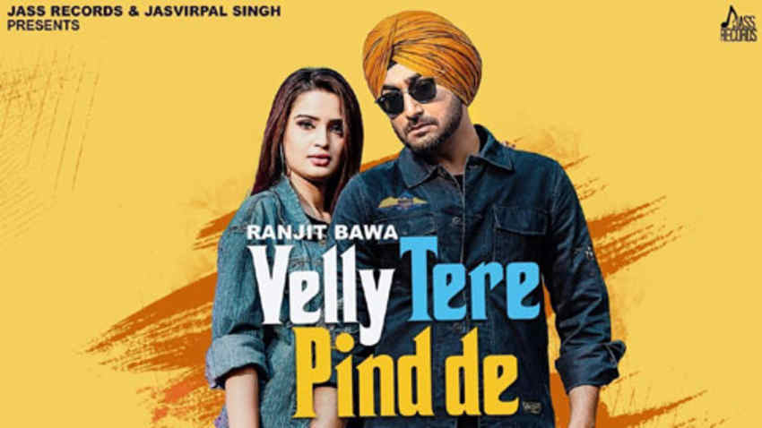 velly tere pind de song Ranjit Bawa