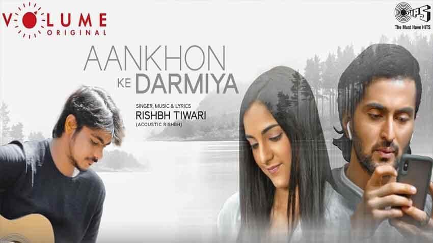 Ankhon Ke Darmiyan by rishbh tiwari Vibhav Roy and Kanikka Kapur