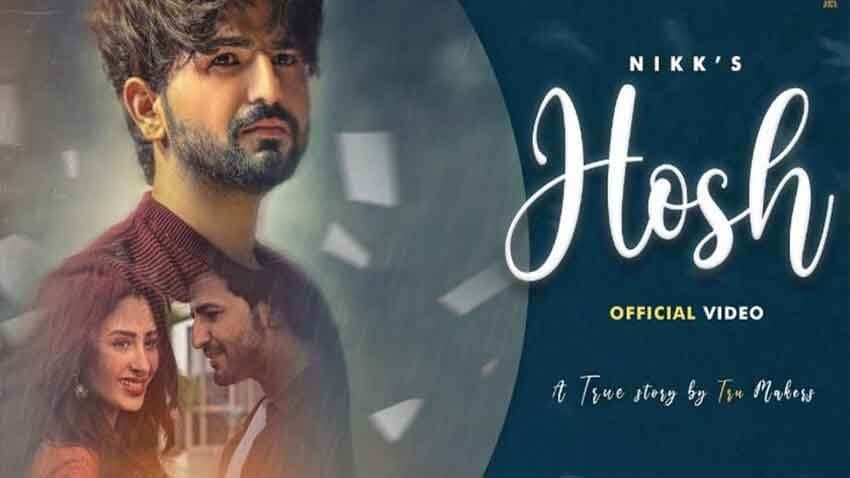 mahira sharma new song hosh with singer nikk out now watch