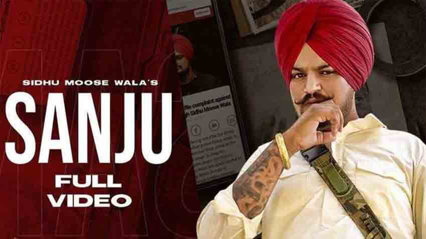 sanju official video sidhu moose wala latest punjabi song 2020