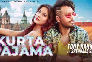 shehnaaz Gill tony kakkar new song kurta pajama