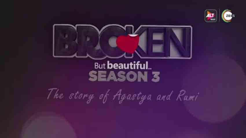 alt balaji series broken but beautiful season 3 teaser out