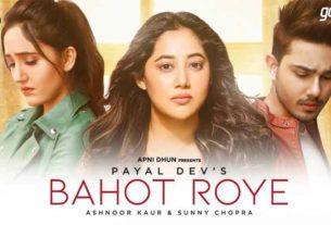 Bahot Roye Payal Dev