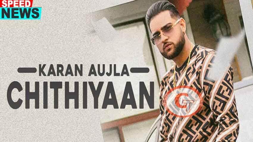 Chithiyaan Karan Aujla