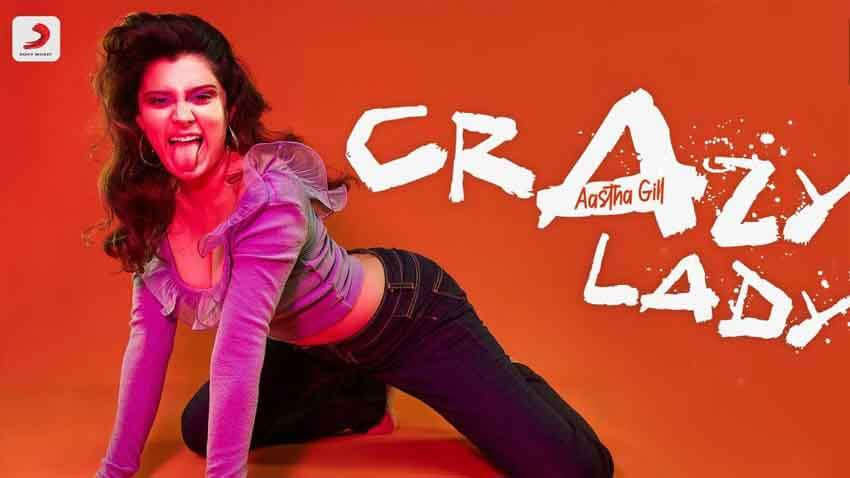 Crazy Lady Aastha Gill