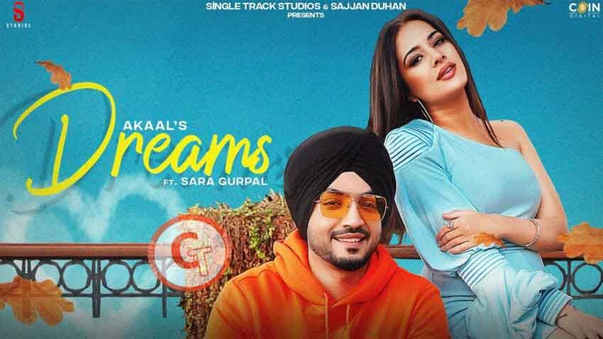 Dreams Akaal Ft Sara Gurpal